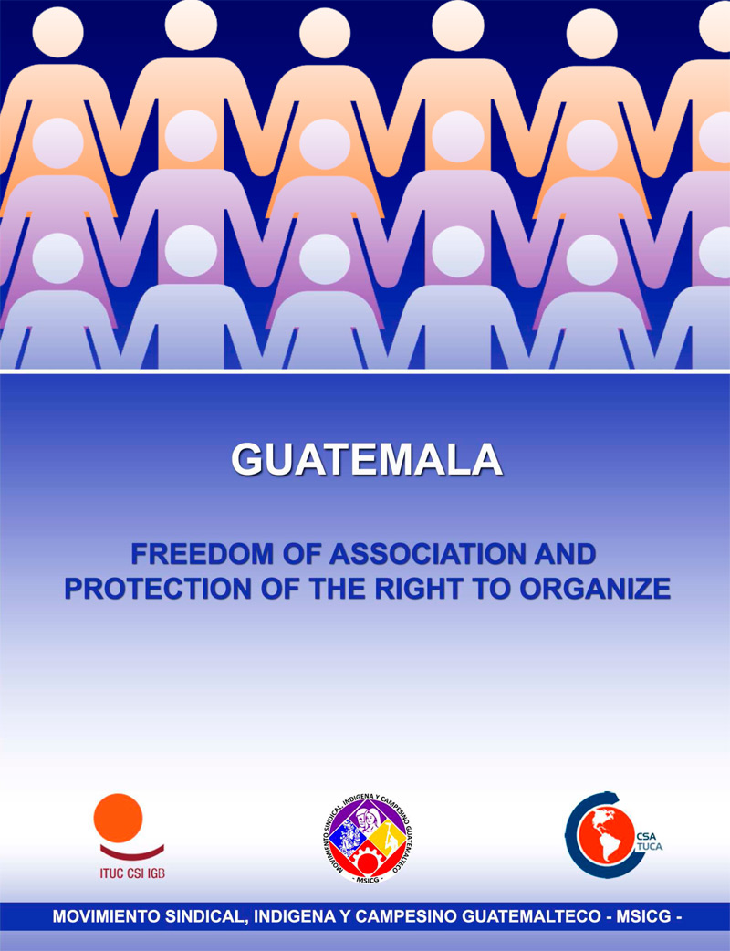 Freedom of Association and Protection of the Right to Organize